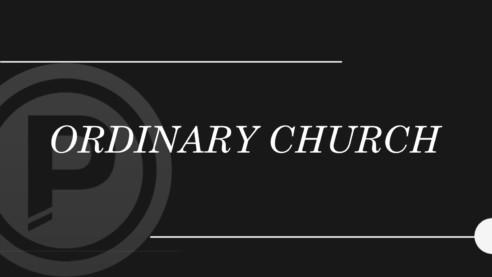 Ordinary Church: Engaged