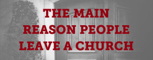 main-reason-people-leave-church