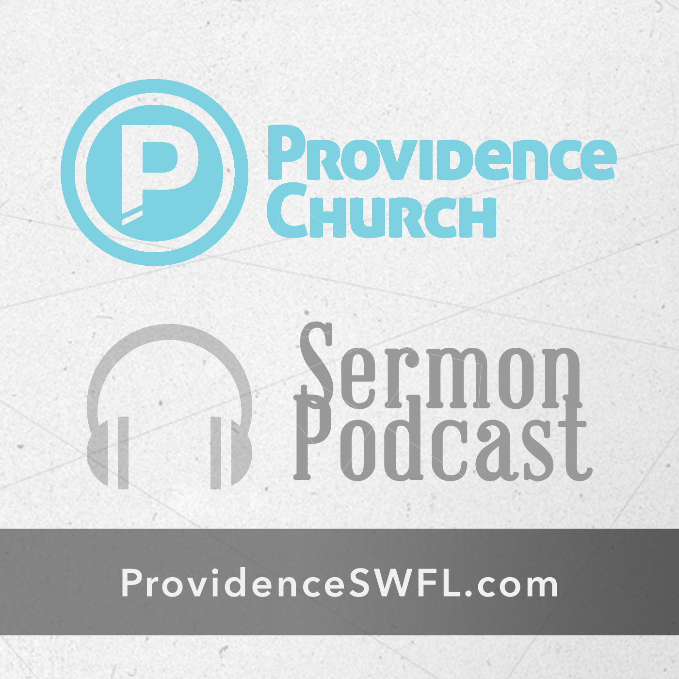 Providence Church Audio Podcast - ProvidenceSWFL.com